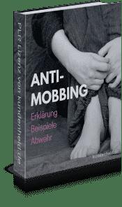 Anti-Mobbing - Erklärung - Beispiele - Abwehr