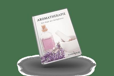 Aromatherapie – Der Duft der Heilpflanze
