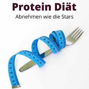 Die Protein Diät