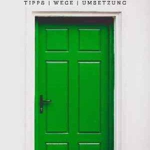 Die Tür zu Deinem Erfolg