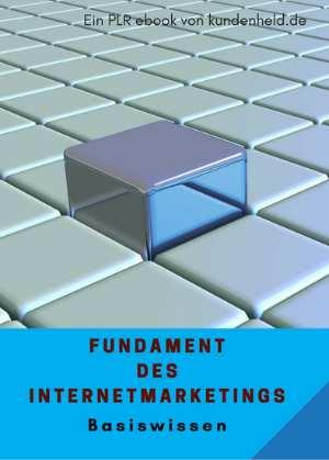 Fundament des Internetmarketings