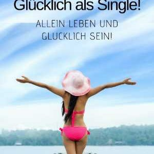 Glücklich als Single - ebook