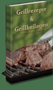 Grillrezepte und Grillbeilagen