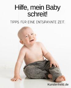 Hilfe mein Baby schreit!