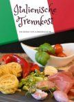 Italienische Trennkost