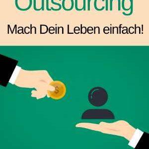 Outsourcing - Mach Dein Leben einfach! - Cover