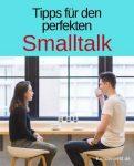 Tipps für den perfekten Smalltalk