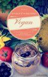 Vegan - kochen & schlemmen