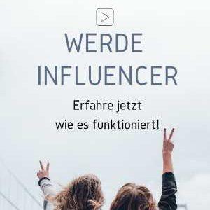 Werde Influencer