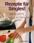 Rezepte für Singles! Mega PLR Paket